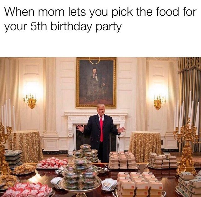 When mom lets you pick the food for your 5th birthday party - meme