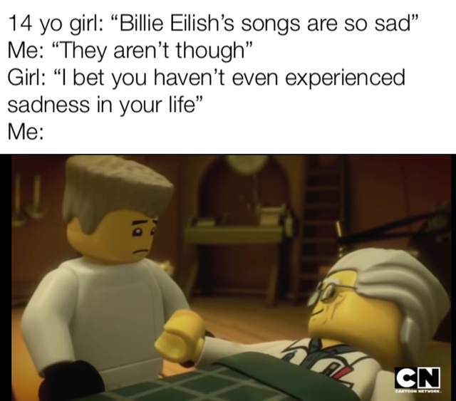 Billie Eilish's songs are so sad - meme
