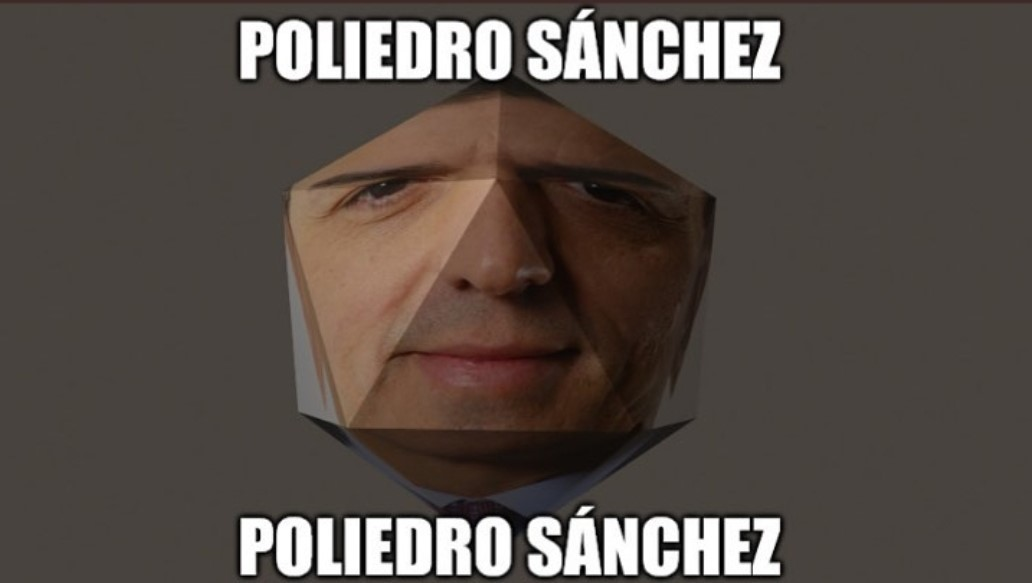 pedro sánchez has evolved in poliedro sánchez - meme