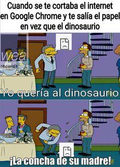 me gusta mas el juego del dinosaurio que algunos juegos de internet - meme