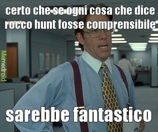 rocco hunt <3 - meme