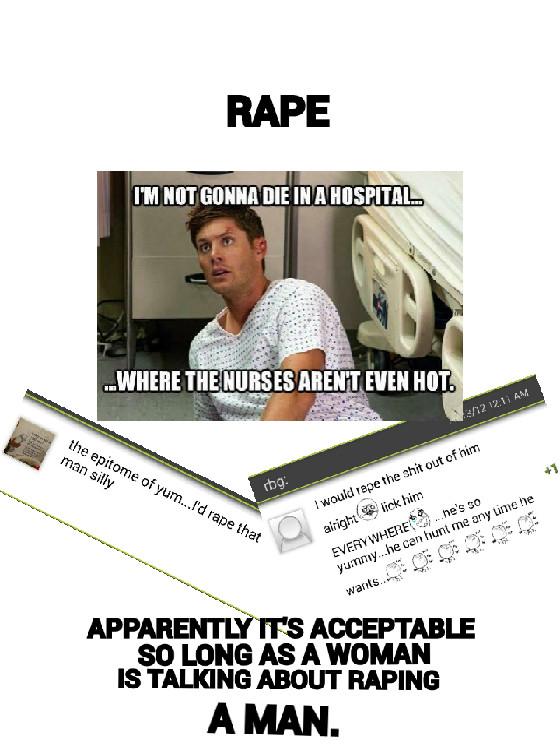 Rape isn't acceptable,  PERIOD