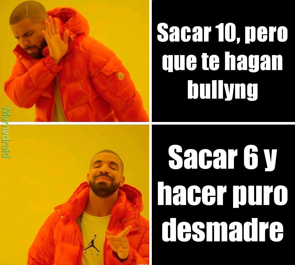 Siempre en la escuela - meme