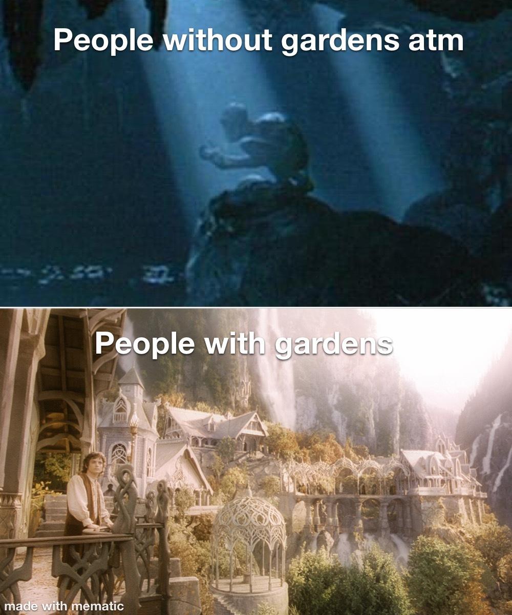 Gardens - meme