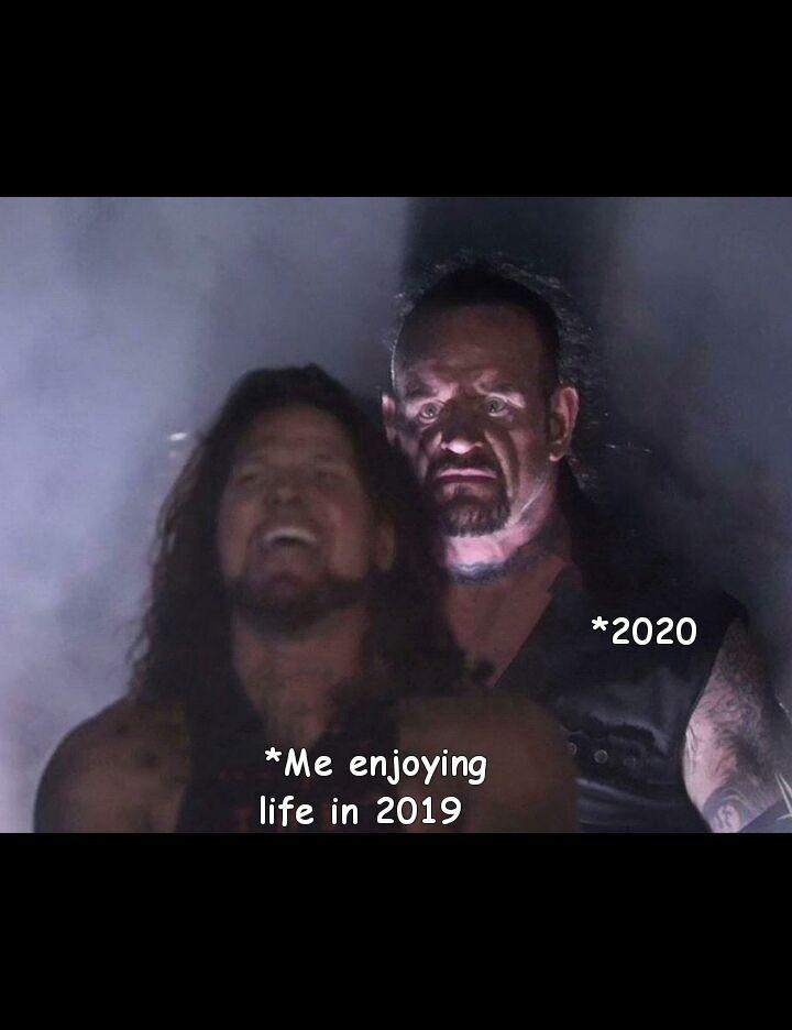 2020 of my life - meme