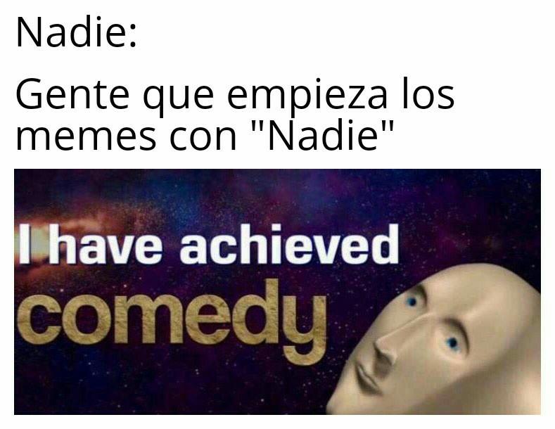 jaja en serio ya cansa - meme
