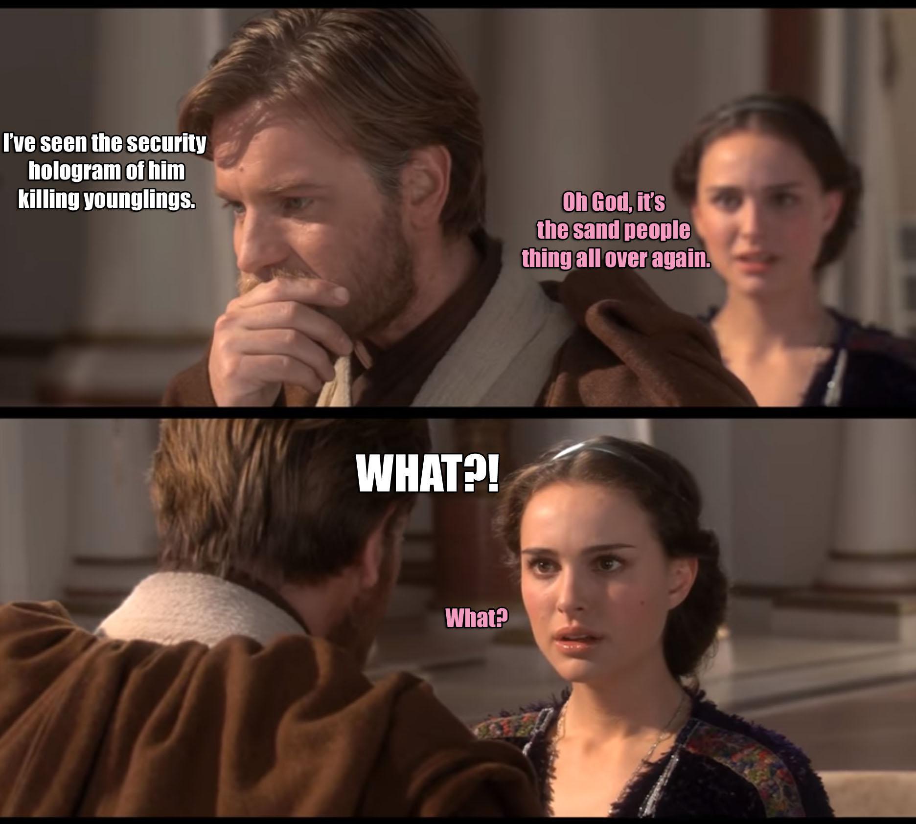 Dammit Padme, love is forbidden for a Jedi - meme