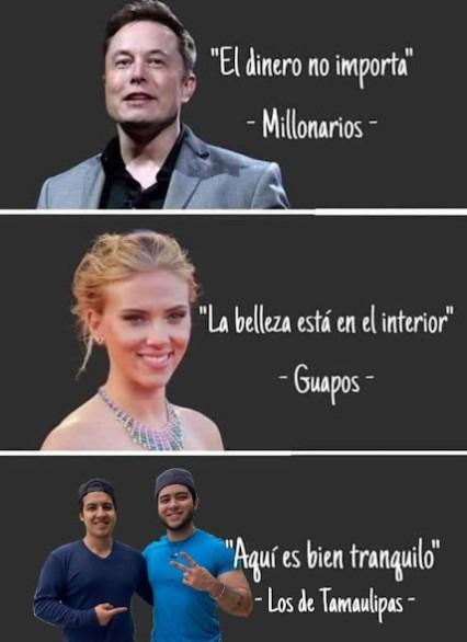 Tamaulipas be like - meme