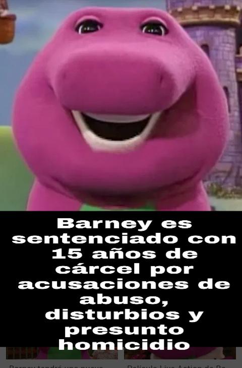 Nooo Barney yo era tu ídolo!!!! - meme