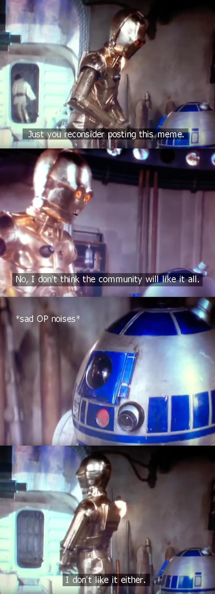 *sad OP noises* - meme