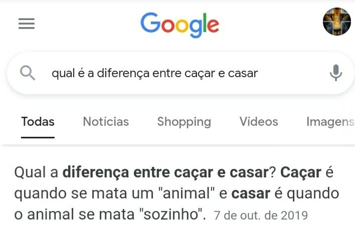 O Google responde isso mesmo kkkk podem fazer o teste - meme