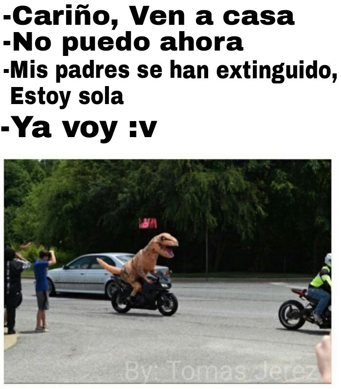 Dinosaurio - meme