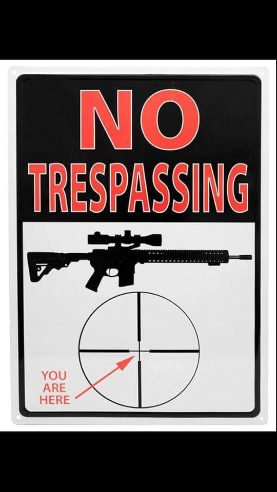 Don't trespass on my property bitch - meme