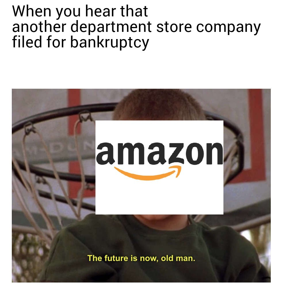 Such a sad time for department stores - meme