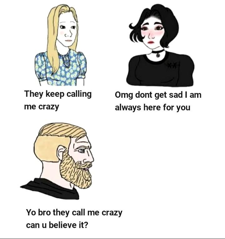 MAMA HE'S CRA-AZY! - meme