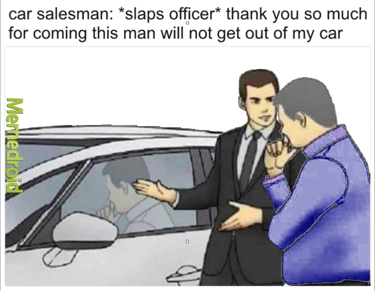 car salesman salesman car - meme