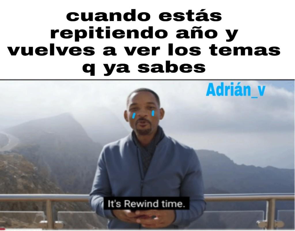 It's rewind time - meme
