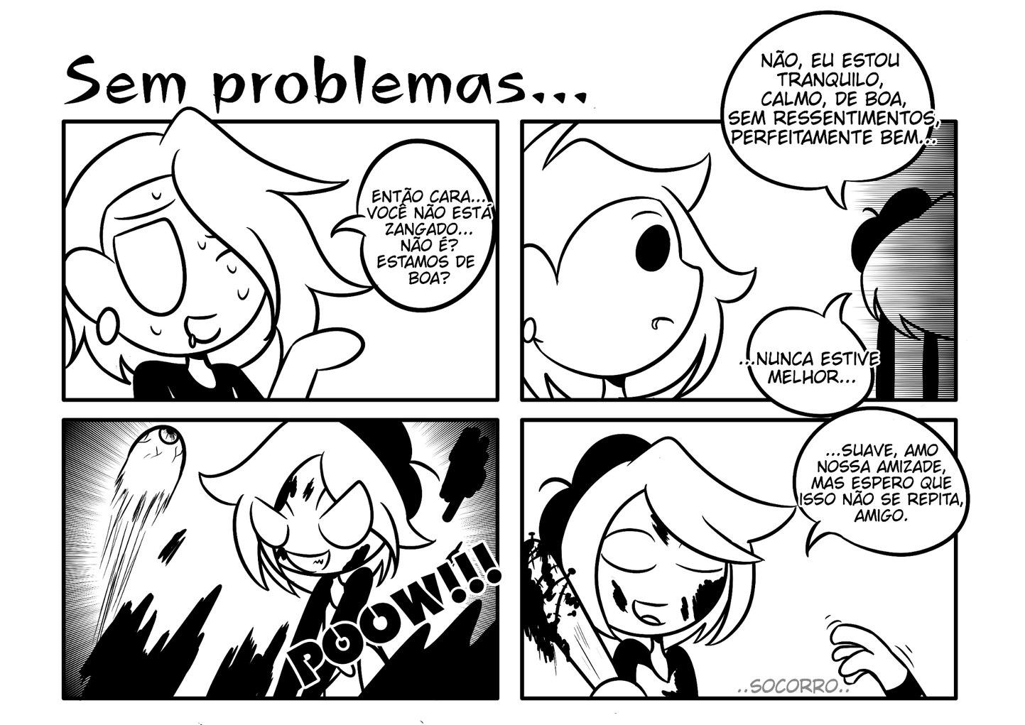 Sem problemas - meme