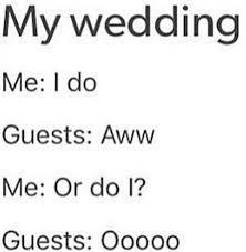 My wedding - meme