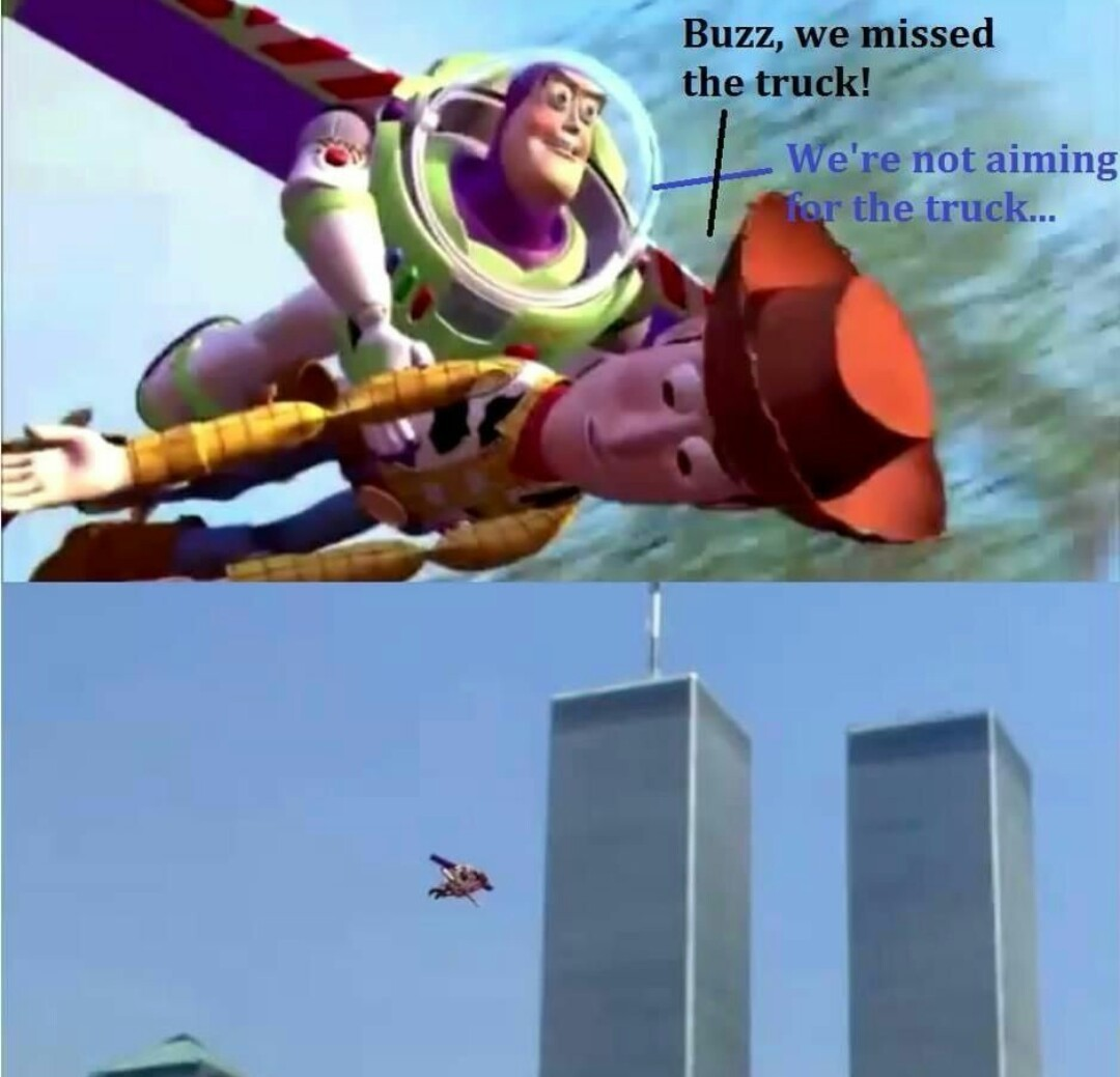 """""""Buzz, nós perdemos o caminhão"""" """"Nós não estamos apontando para o caminhão"""" - meme"""