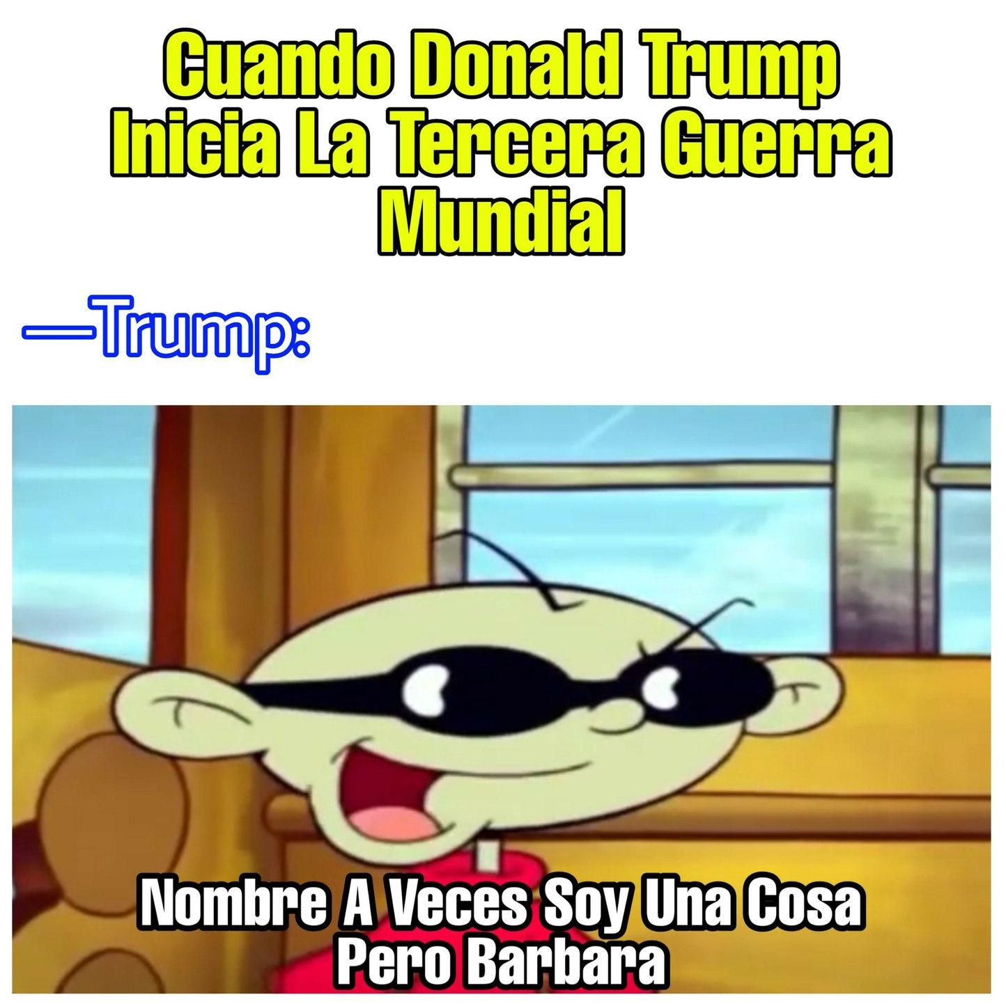 Trump WWIII [Repost La Tuya ^^] - meme
