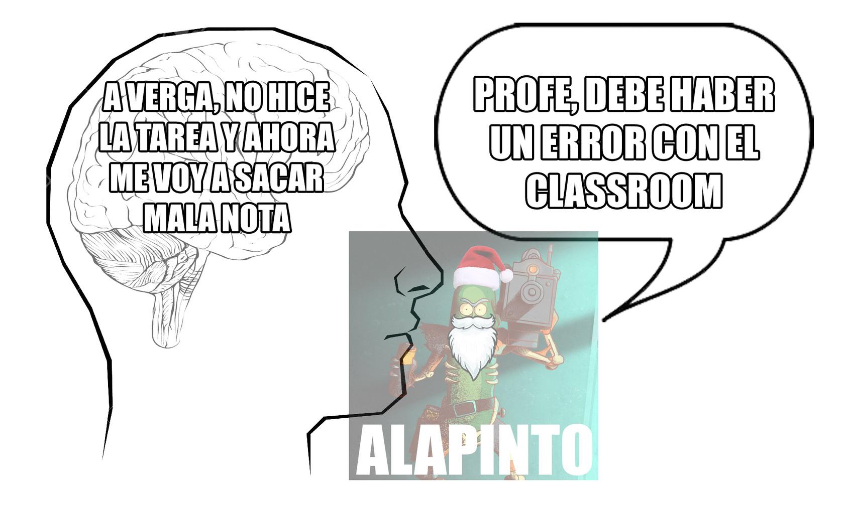 """TIPICO """"ERROR"""" DE CLASSROOM - meme"""