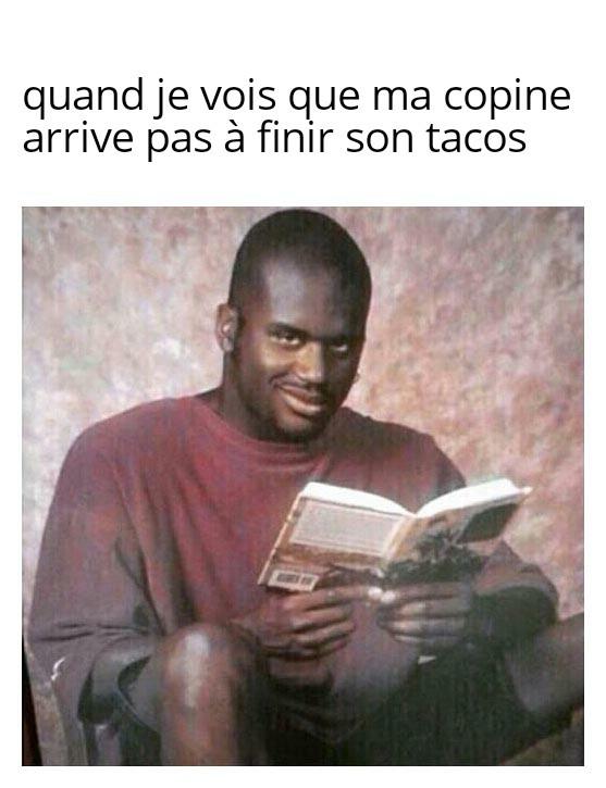 Les tacos c'est la vie - meme