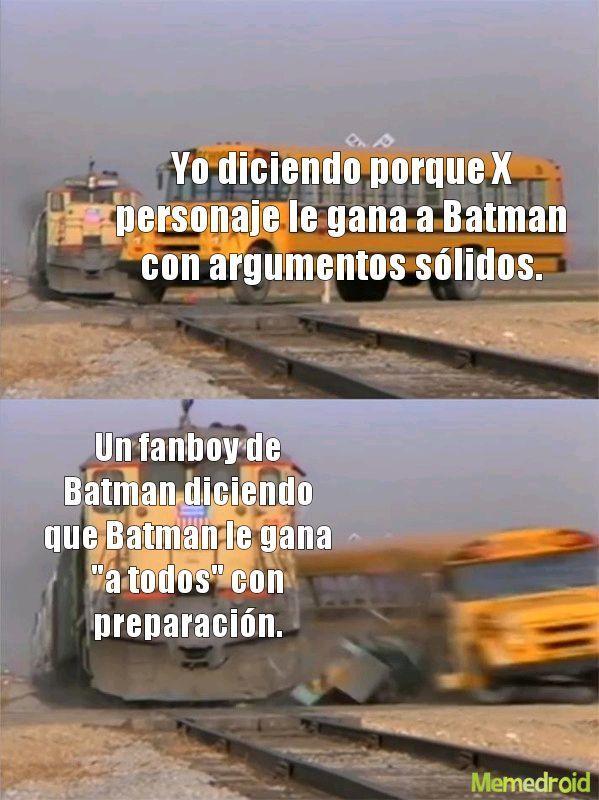 Re tóxicos los fanboys de Batman - meme