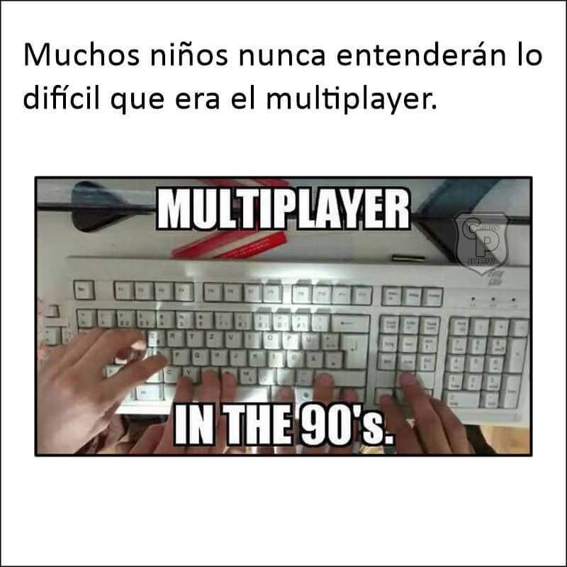 Viejos tiempos :') - meme