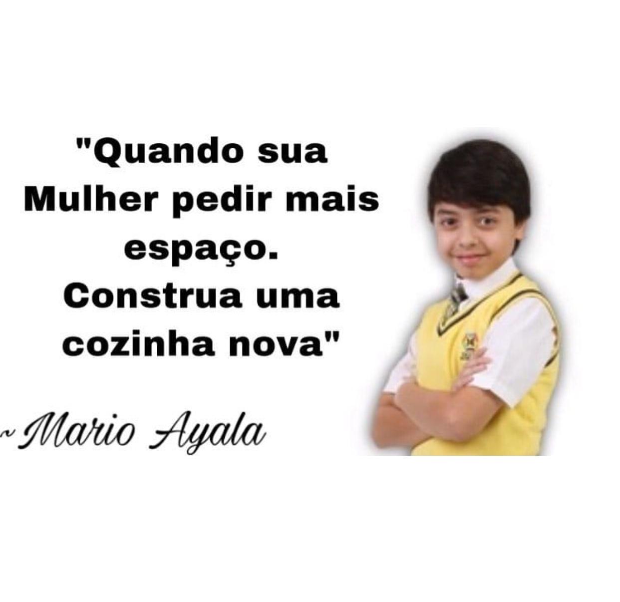 Mario Ayala dando conselhos incríveis - meme