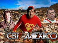CSI Mexico - meme