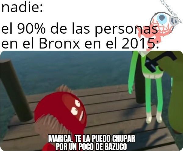 Explicación: el Bronx fue un sector en Bogotá, Colombia, donde se concentraba todo el drogadicto y criminal de la ciudad, este fue intervenido por la policía nacional y parte del ejército en 2016. - meme