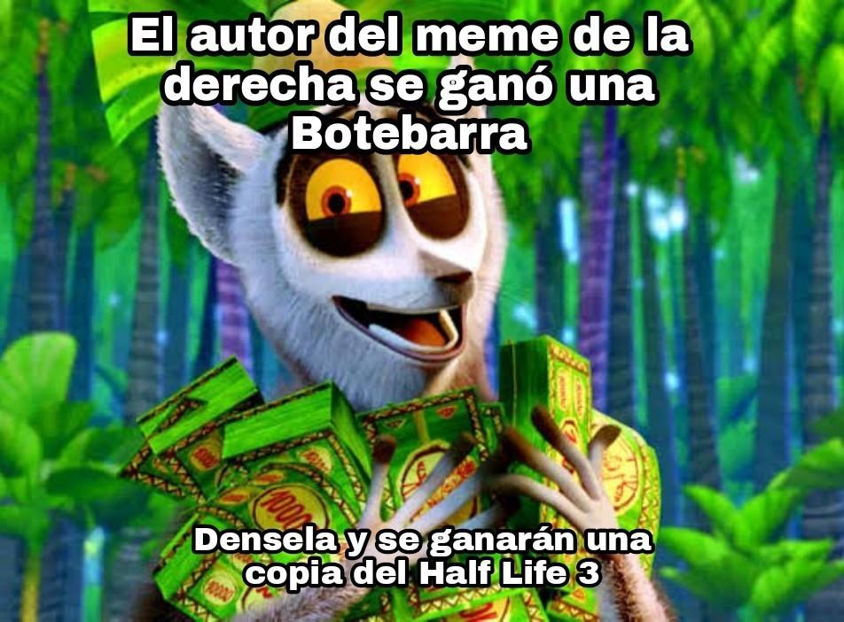 Densela y ganense una copia de Half life 3 - meme