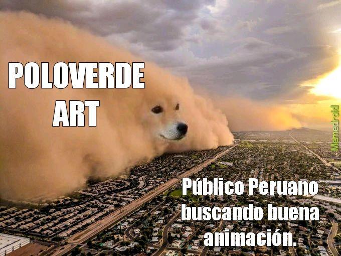 Contexto: Poloverde es un canal peruano de Youtube que hace animaciones al estilo anime. Se basa en la actualidad y las noticias peruanas más importantes para crear un guión. - meme