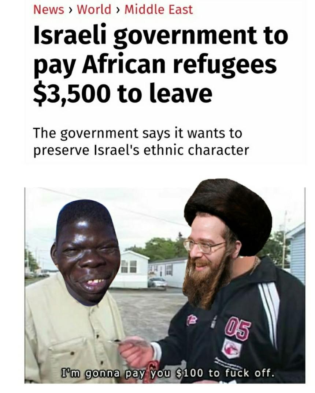 Sheeeeeiit I happy to take yo money Zionist - meme
