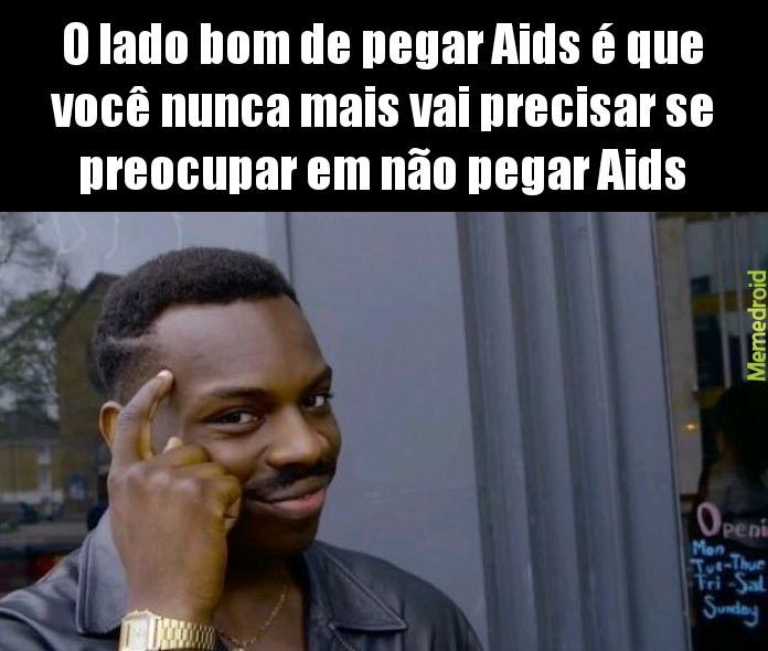 Titulo pegou Aids - meme