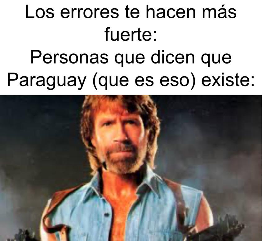 Por cierto, qué és Paraguay? - meme
