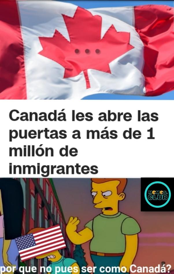 Lo malo es que no se ni que idioma hablan en Canadá - meme