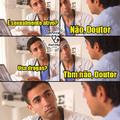 Faz o que da vida - meme médico