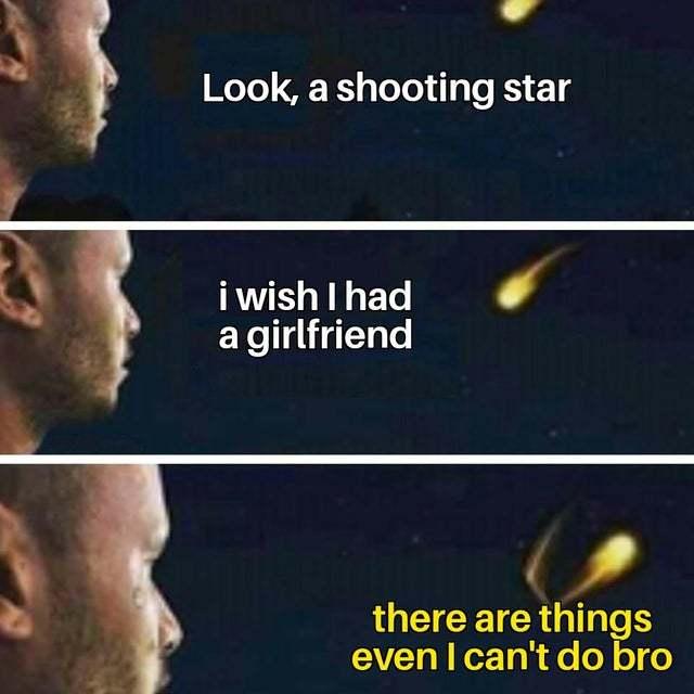 Look, a shooting star! - meme