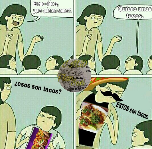 Tacos wey. - meme