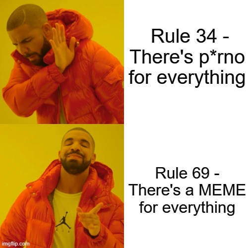 My own rule I came up with today - meme