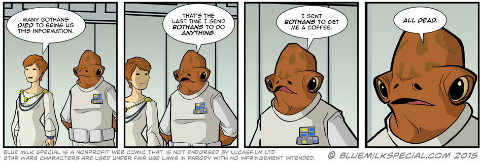 Damn Bothans, they are like the Redshirts of Star wars. - meme