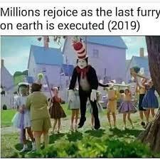 Upvote for no more furries - meme