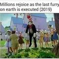 Upvote for no more furries