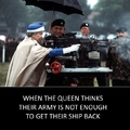 Queen thinks army is not enough
