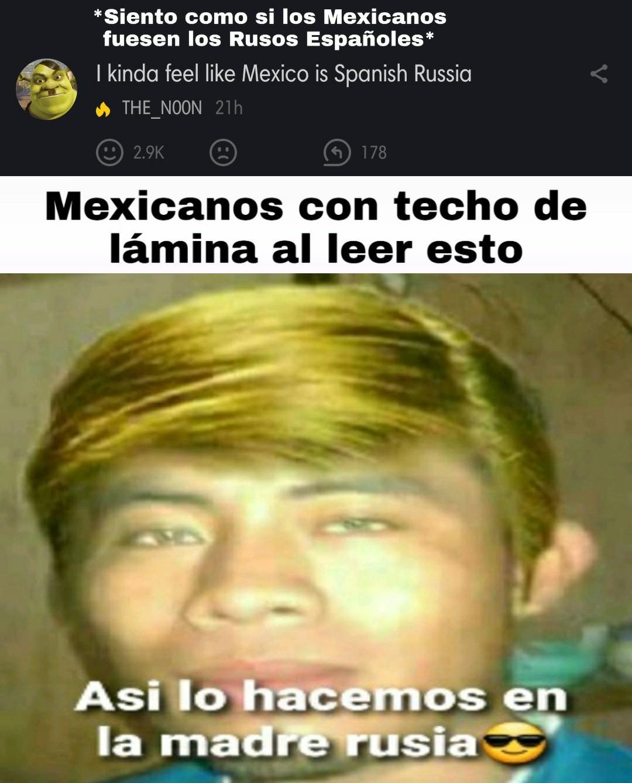 1. Si soy mexicano pero no soy orgulloso. 2. Dudo que un mexicano con problemas financieros pueda leer un texto en Inglés. - meme