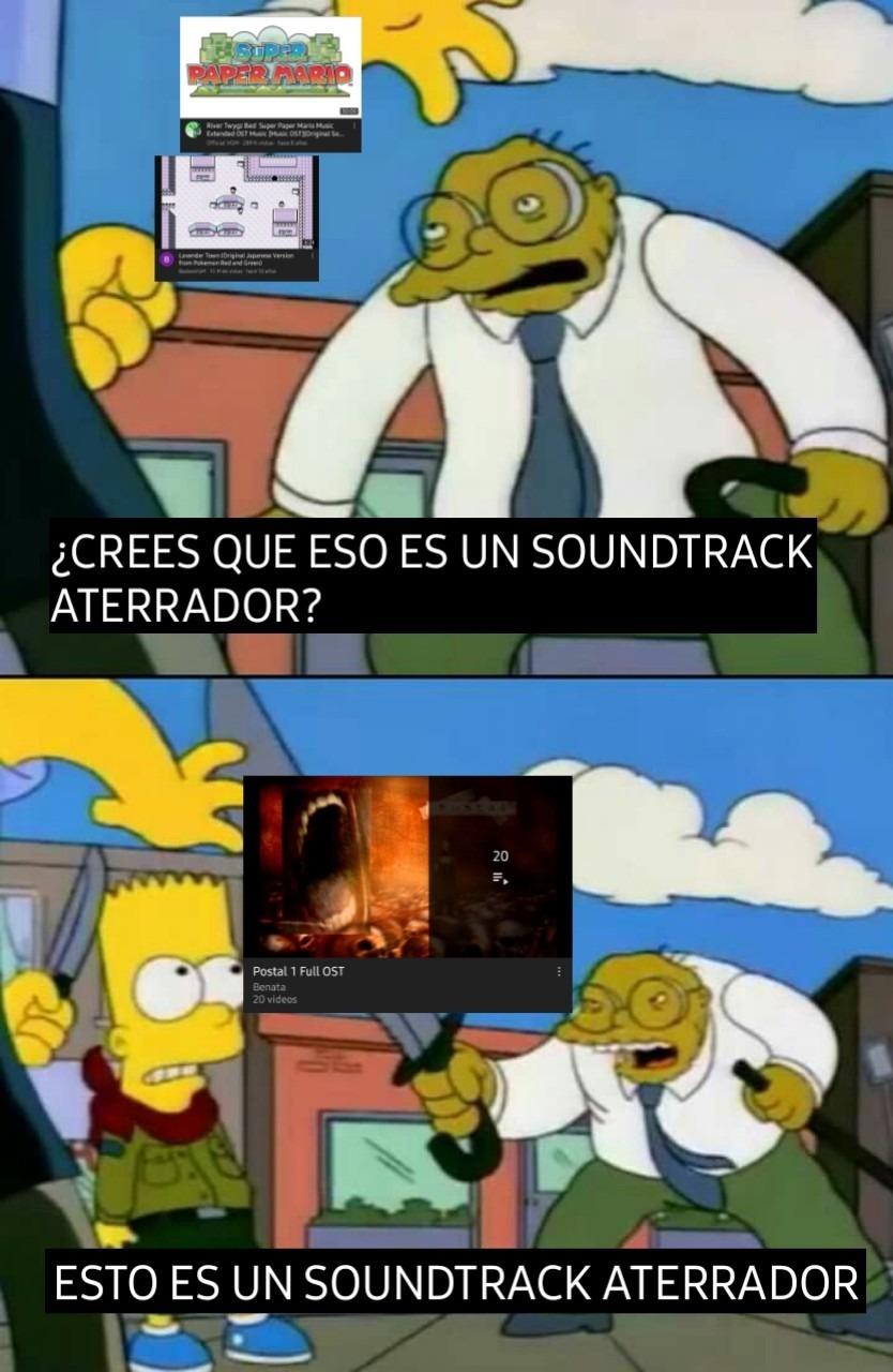 El OST De Postal 1 Es Muy Aterradora Y Creppy - meme