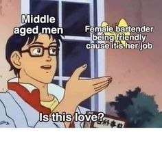 Middle aged men goes to a place - meme