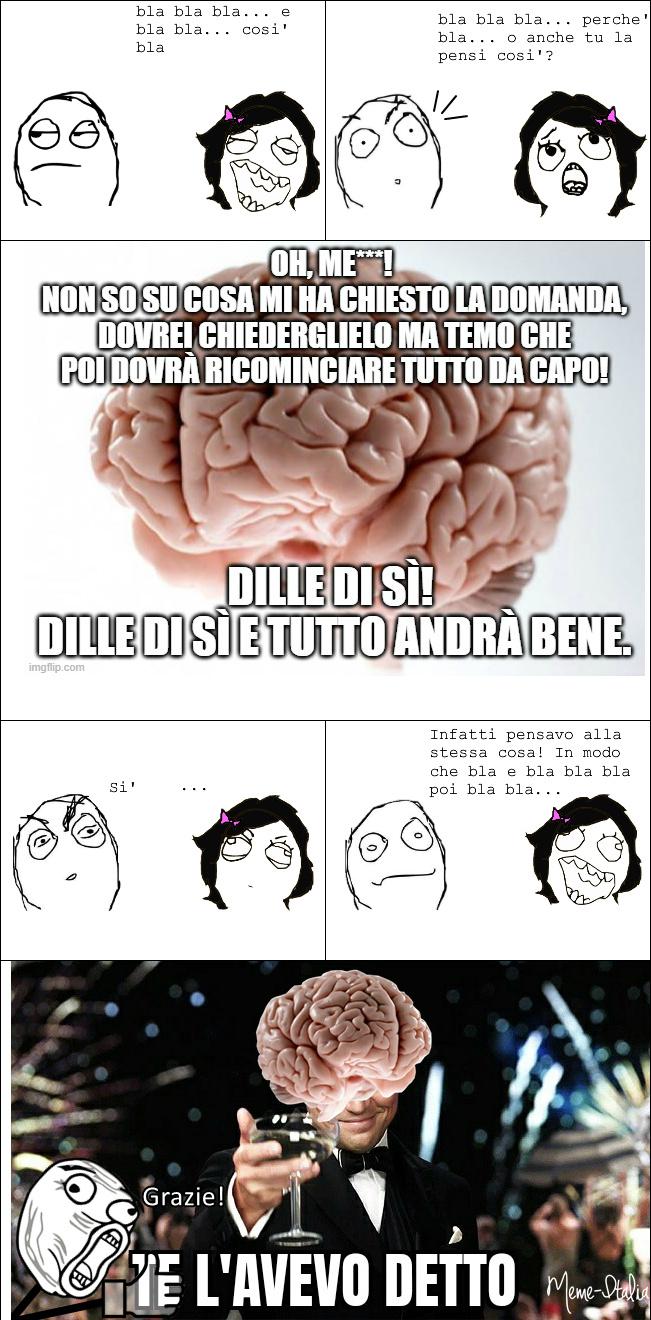Cervello, il miglior amico dell'uomo - meme